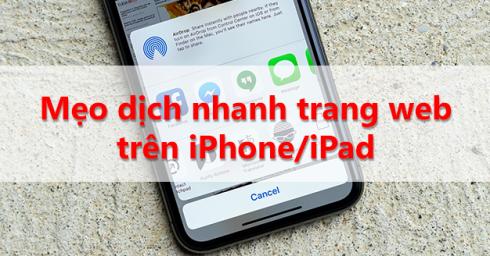 Mẹo hay dịch nhanh trang web trên iPhone/iPad