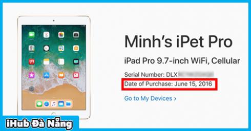 Apple đã cho phép kiểm tra ngày mua gốc của thiết bị, cực hữu ích cho người mua đồ Apple cũ