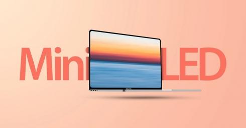 Apple MacBook Pro với màn hình Mini-LED sẽ ra mắt vào tháng 9